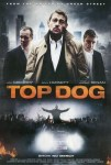 Top Dog Film Poster