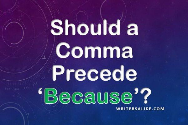 Should a Comma Precede Because