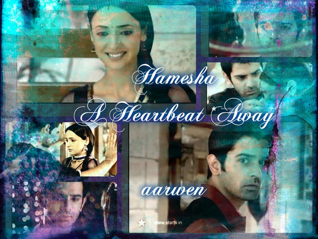 arshi ss hamesha ~ a heartbeat away