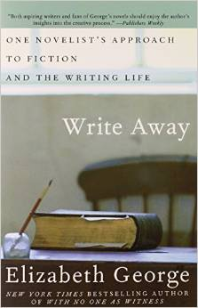 Write Away: One Writer's Approach to the Novel