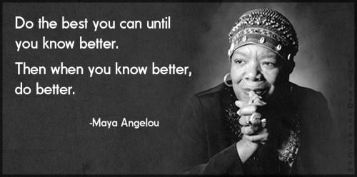 Maya Angelou, inspiration