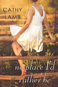Book Cover of No Place I'd Rather Be