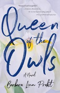 Queen of the Owls by Barbara Linn Probst