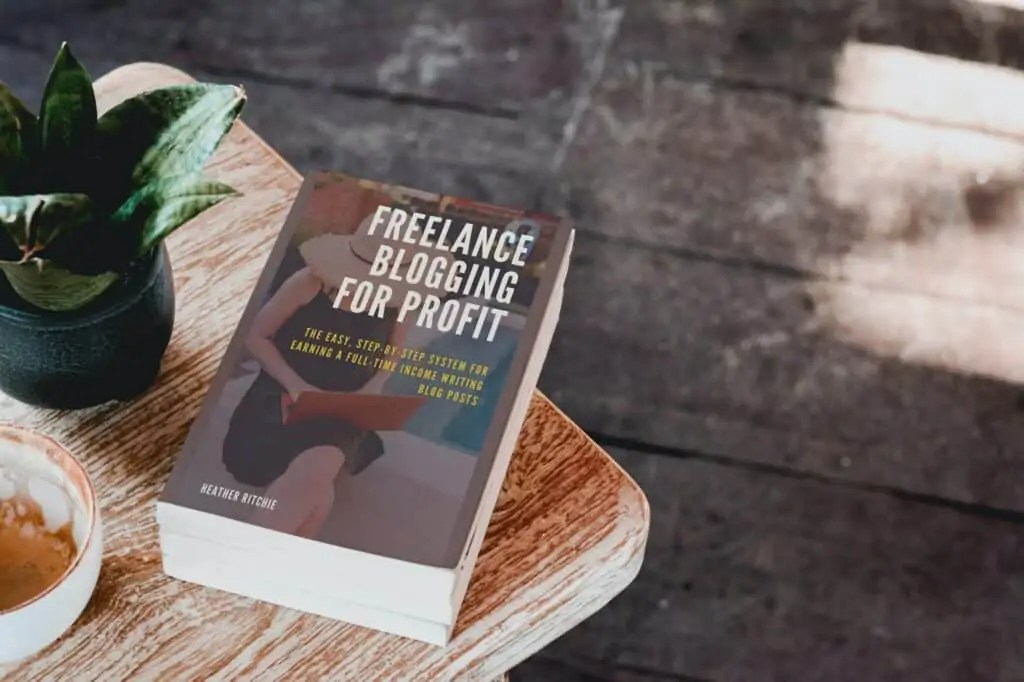FREELANCE BLOGGING FOR PROFIT BOOK ON TABLE