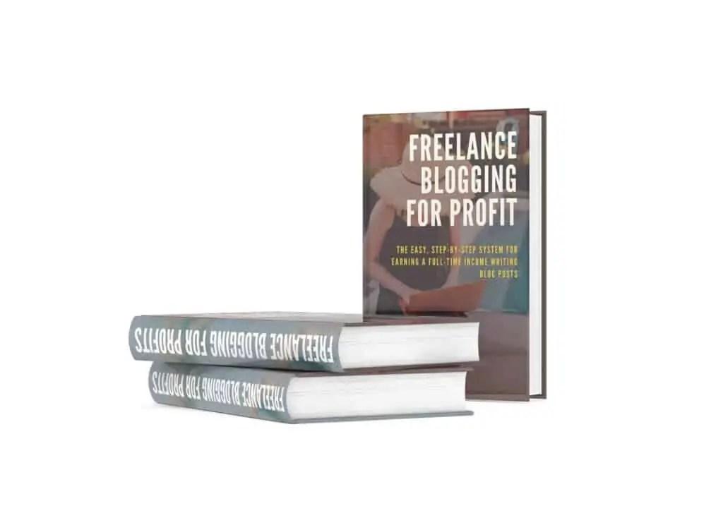 FREELANCE BLOGGING FOR PROFIT THREE BOOKS