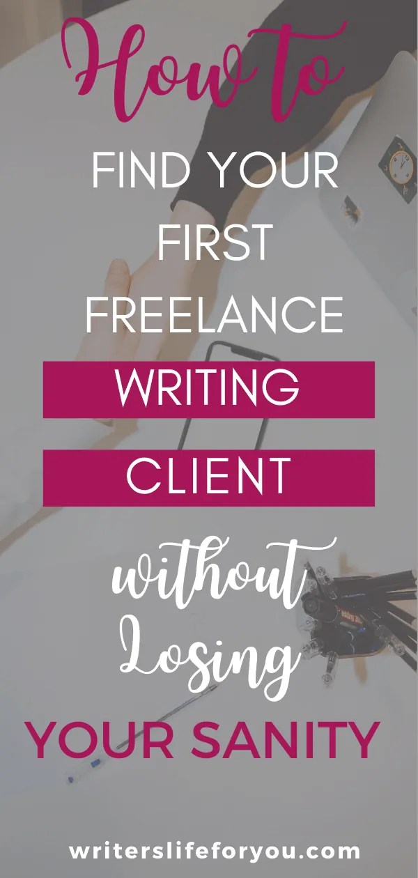 How to Find Clients the Easy Way as a New Freelance Writer