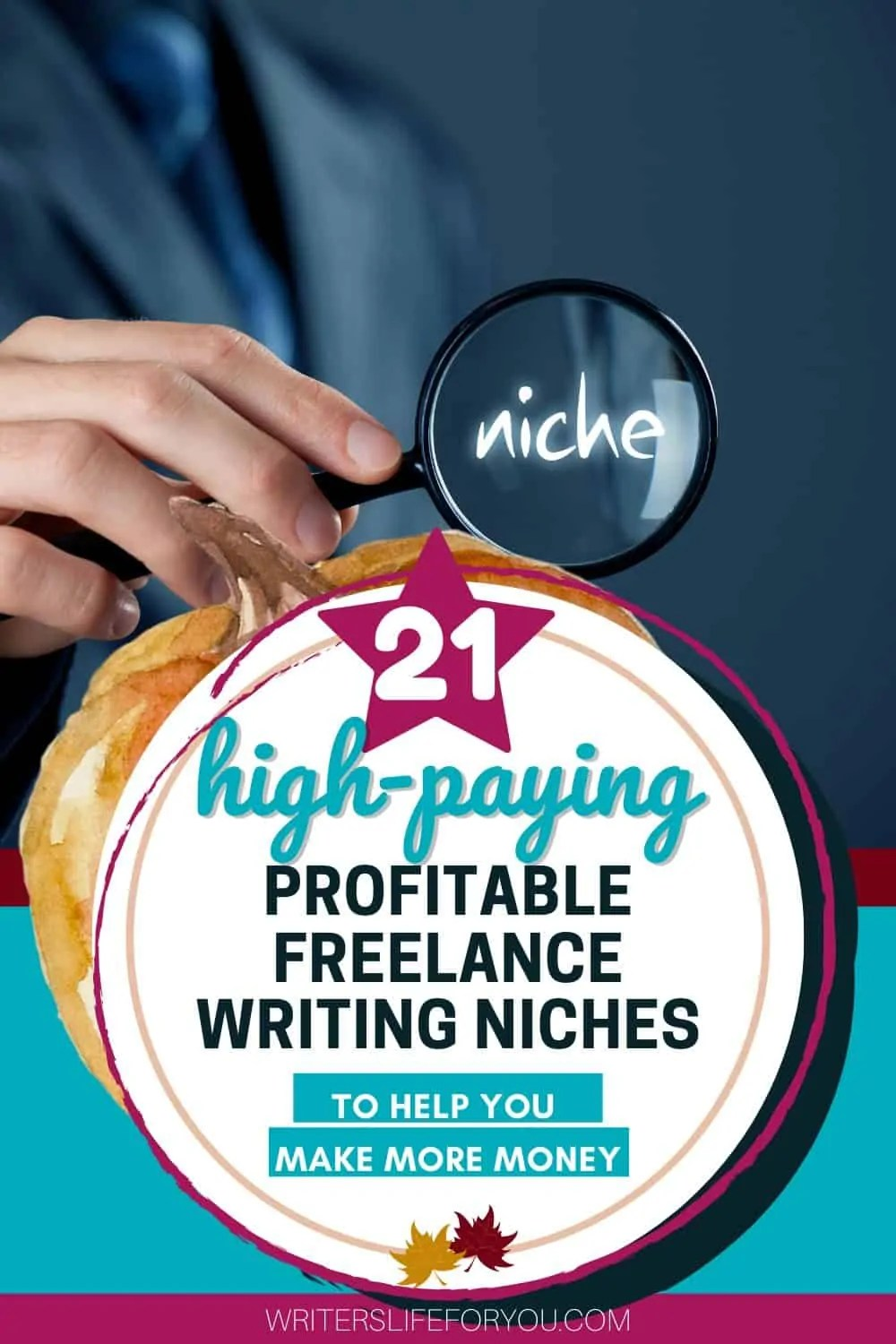 21 of the Most Popular High-Paying Freelance Writing Niches (That Make Choosing One Child\'s Play)
