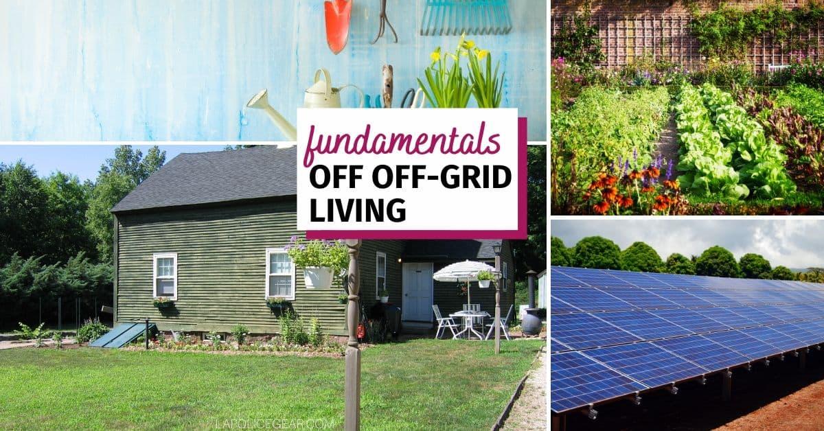 fundamentals of off-grid living