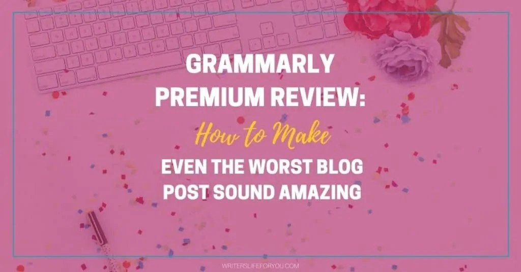 Grammarly Premium Review-1