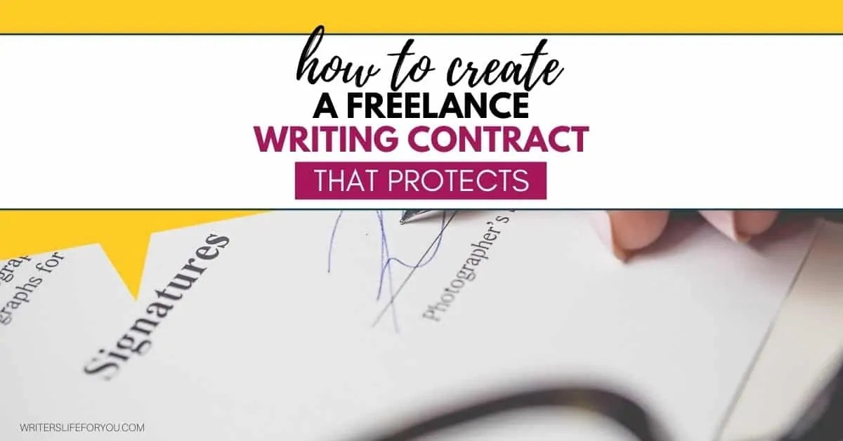 How to Create a Freelance Writing Contract That Protects-1