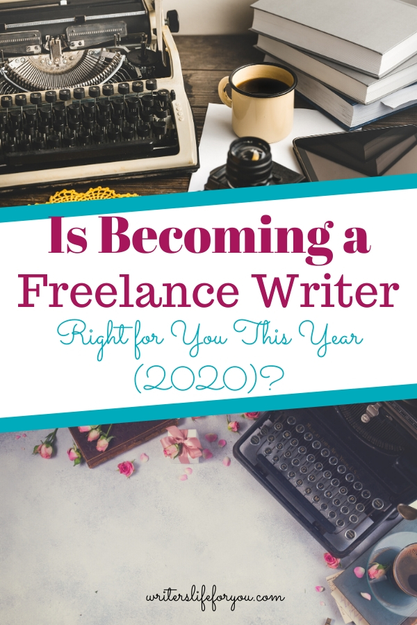 Is Becoming a Freelance Writer Right for You This Year