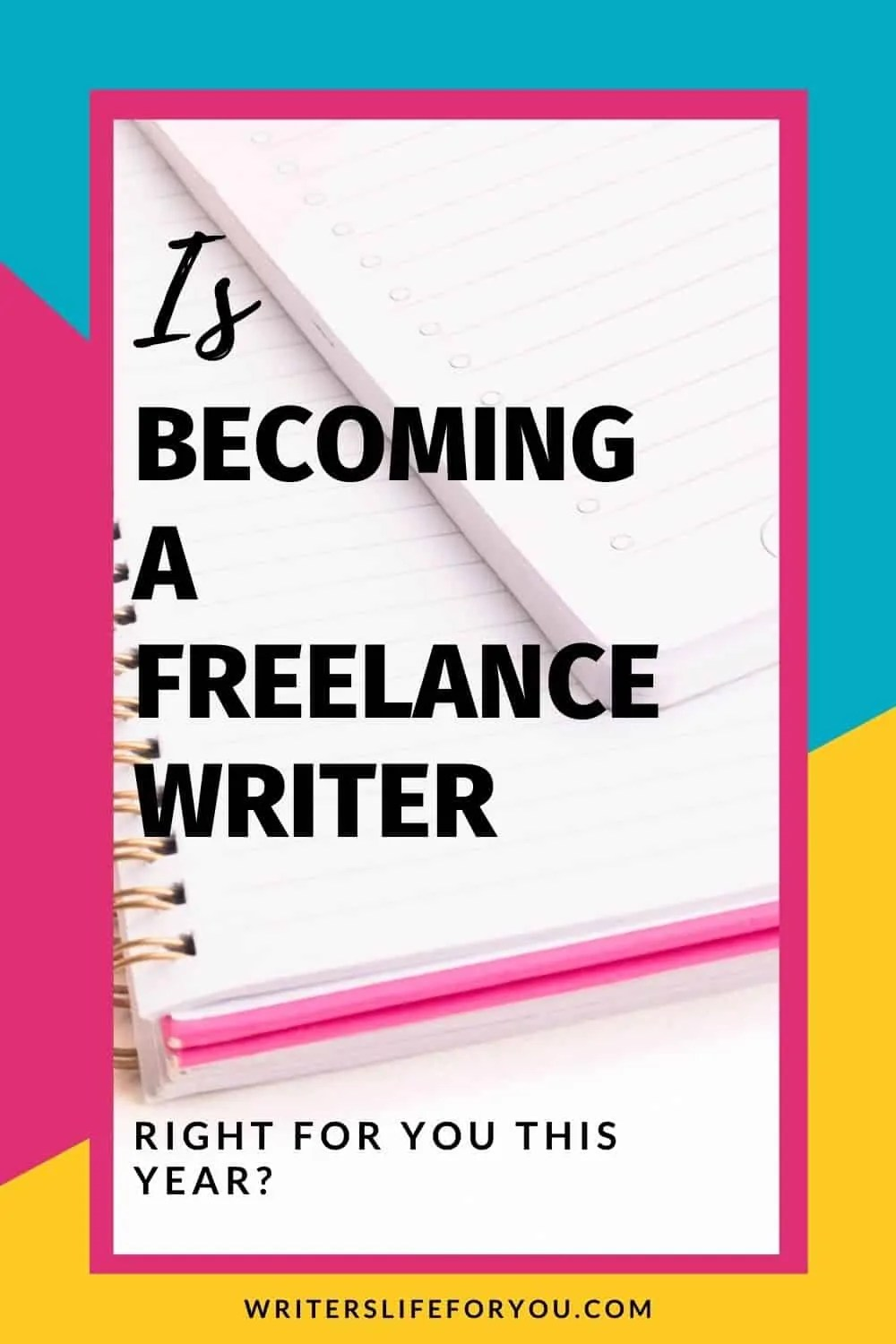 Is Becoming a Freelance Writer Right for You This Year (2021)?