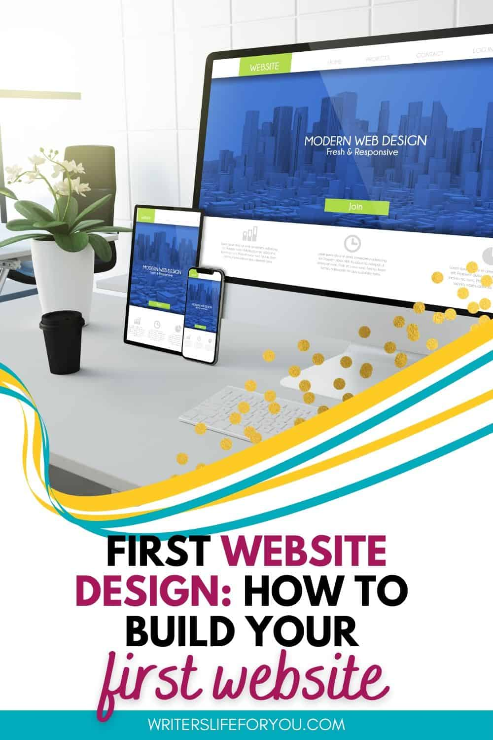 How to Build Your First Website-Even if You're Not Tech Savvy