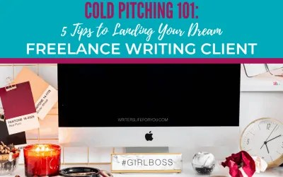 Cold Pitching 101: 5 Tricks to Landing Your Dream Freelance Writing Client