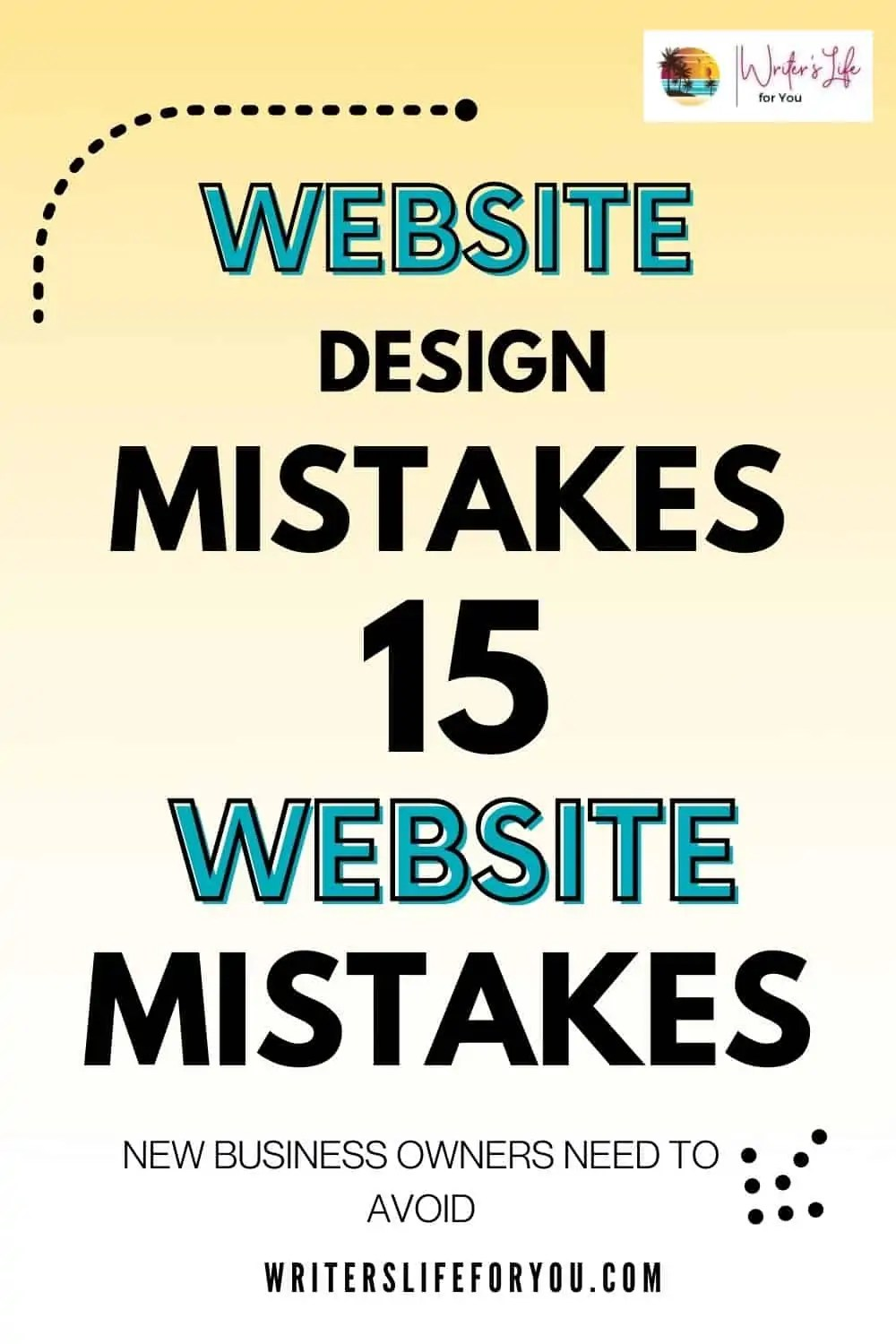 15 Common Website Mistakes to Avoid When Creating a New Website