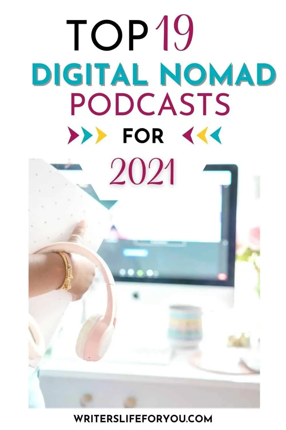 20 of the Best Digital Nomad Podcasts You Need to Listen To in 2021