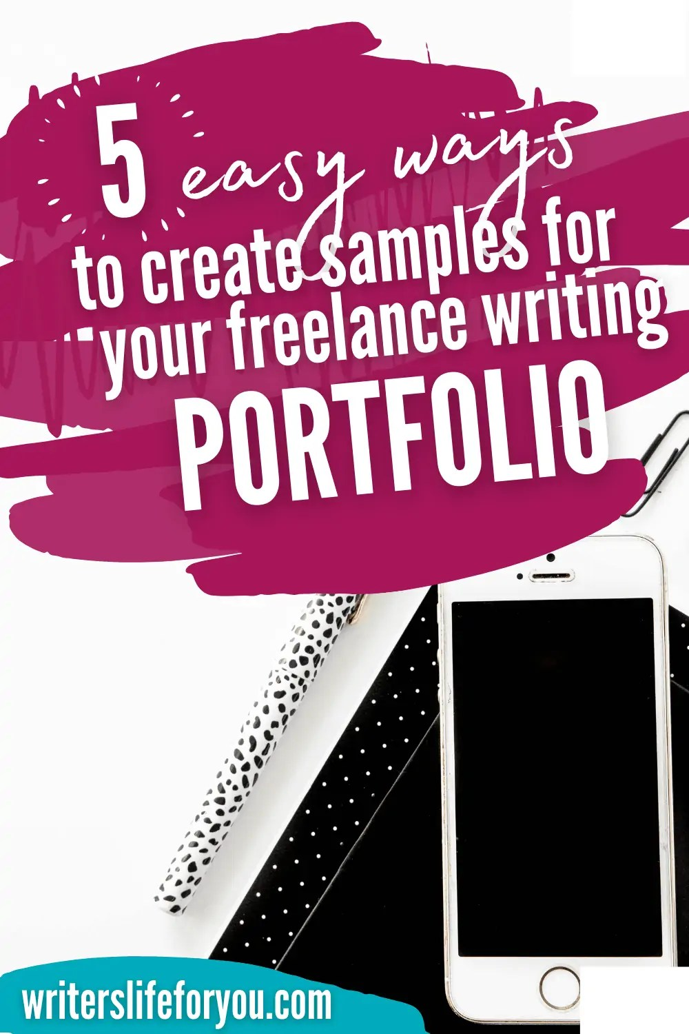 How To Create an Impressive Freelance Writer Portfolio That Will Make You Stand Out