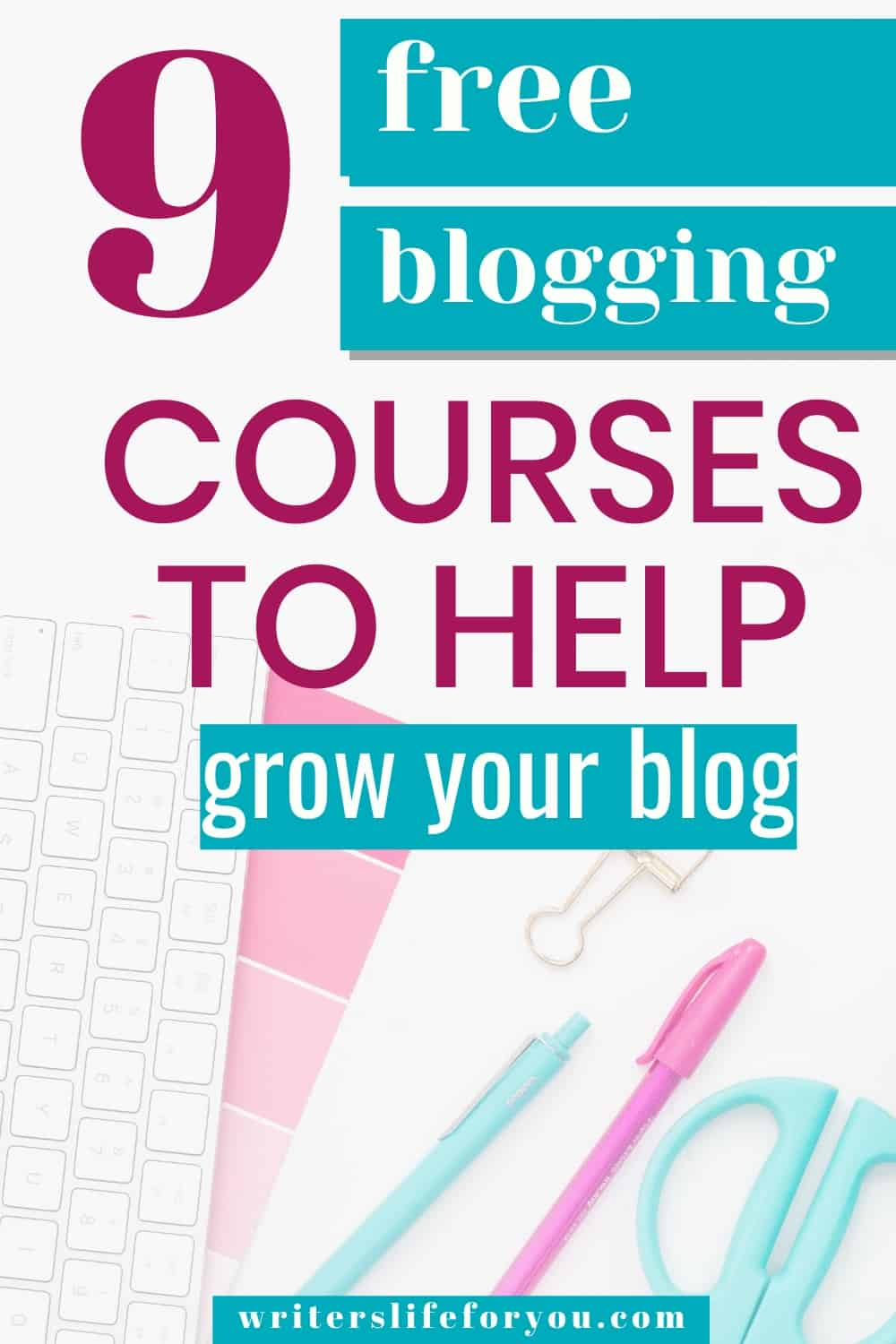9 Outstanding Free Courses to Help Grow Your Blog And Make More Money
