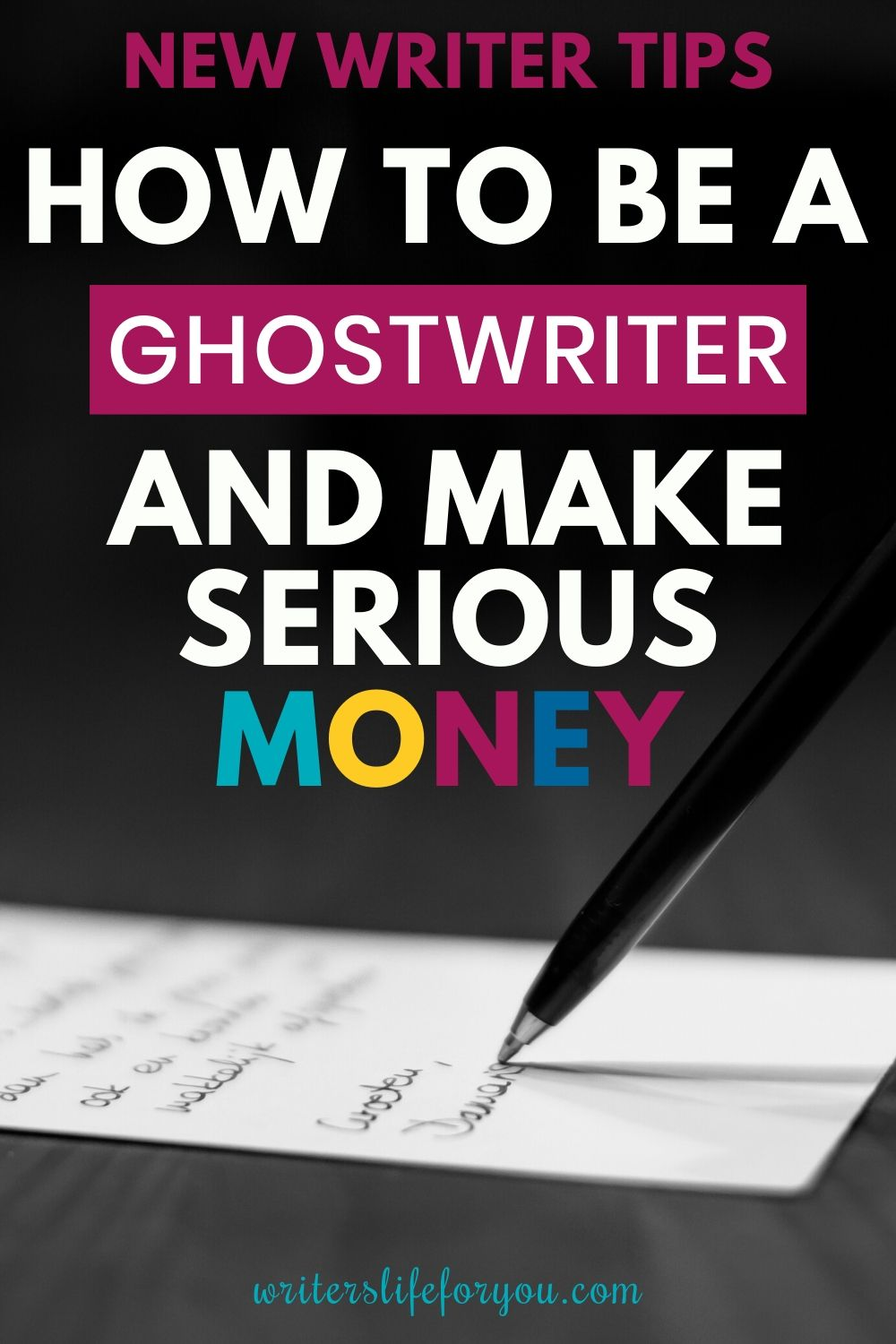 How to Be a Ghostwriter and Make Serious Money (Even if You Don\'t Know What You\'re Doing