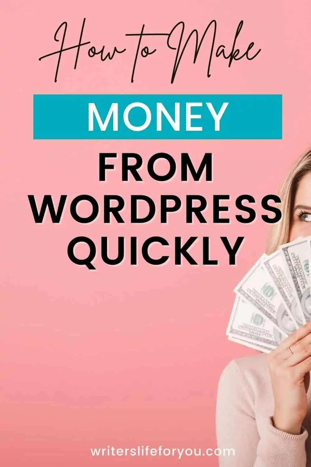 How to Make Money With WordPress in 48 Hours: 5 Clever Ways