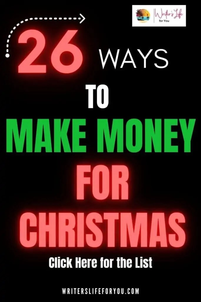 26 ways to make money for Christmas red and green on black