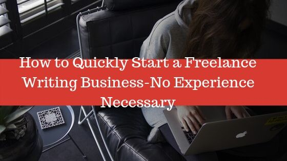 quickly-start-a-freelance-writing-business