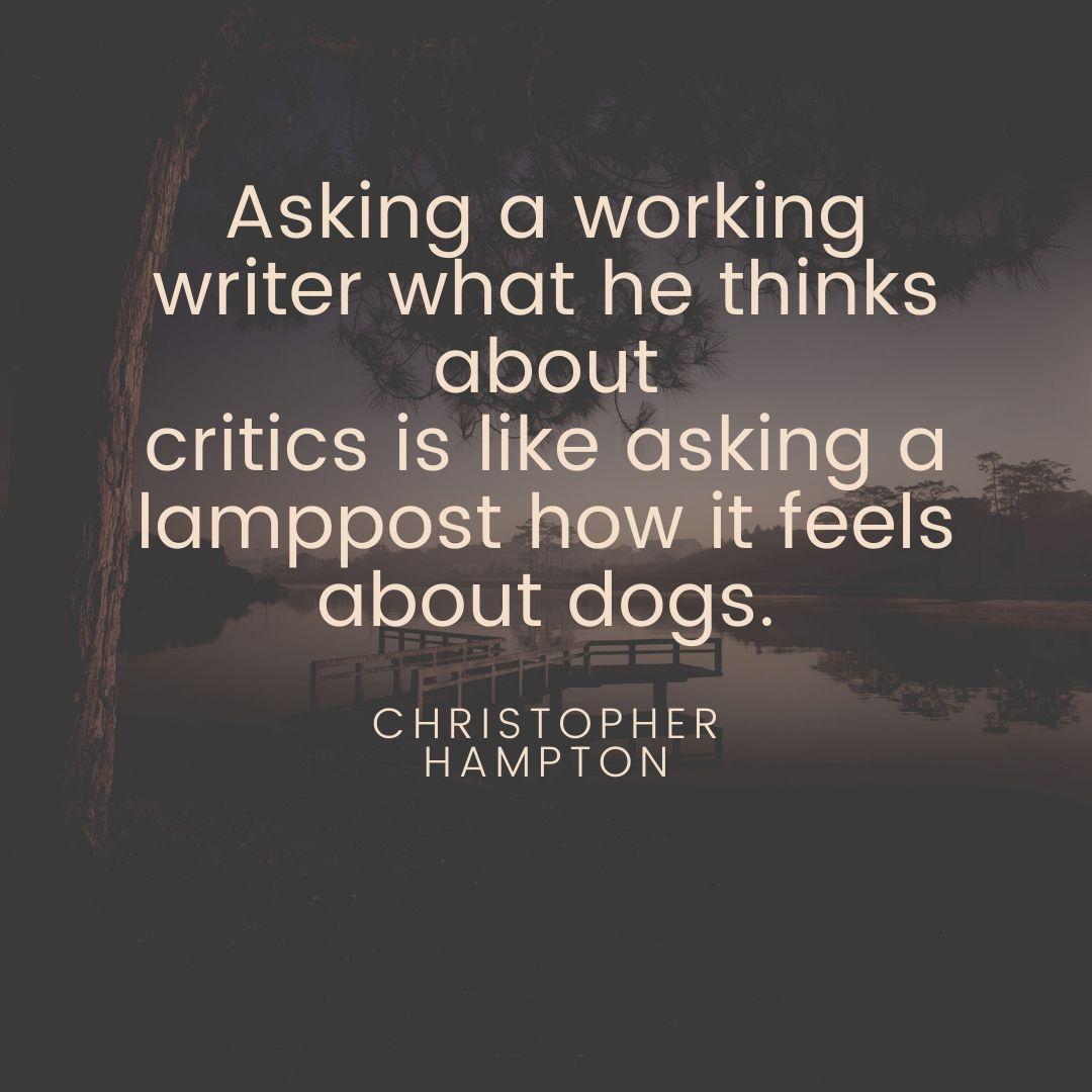 Christopher Hampton Quote