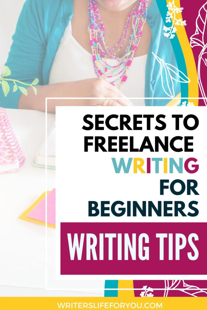 secrets to freelance writing