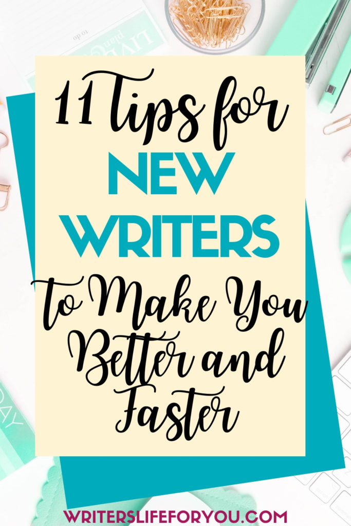 best tips for new writers