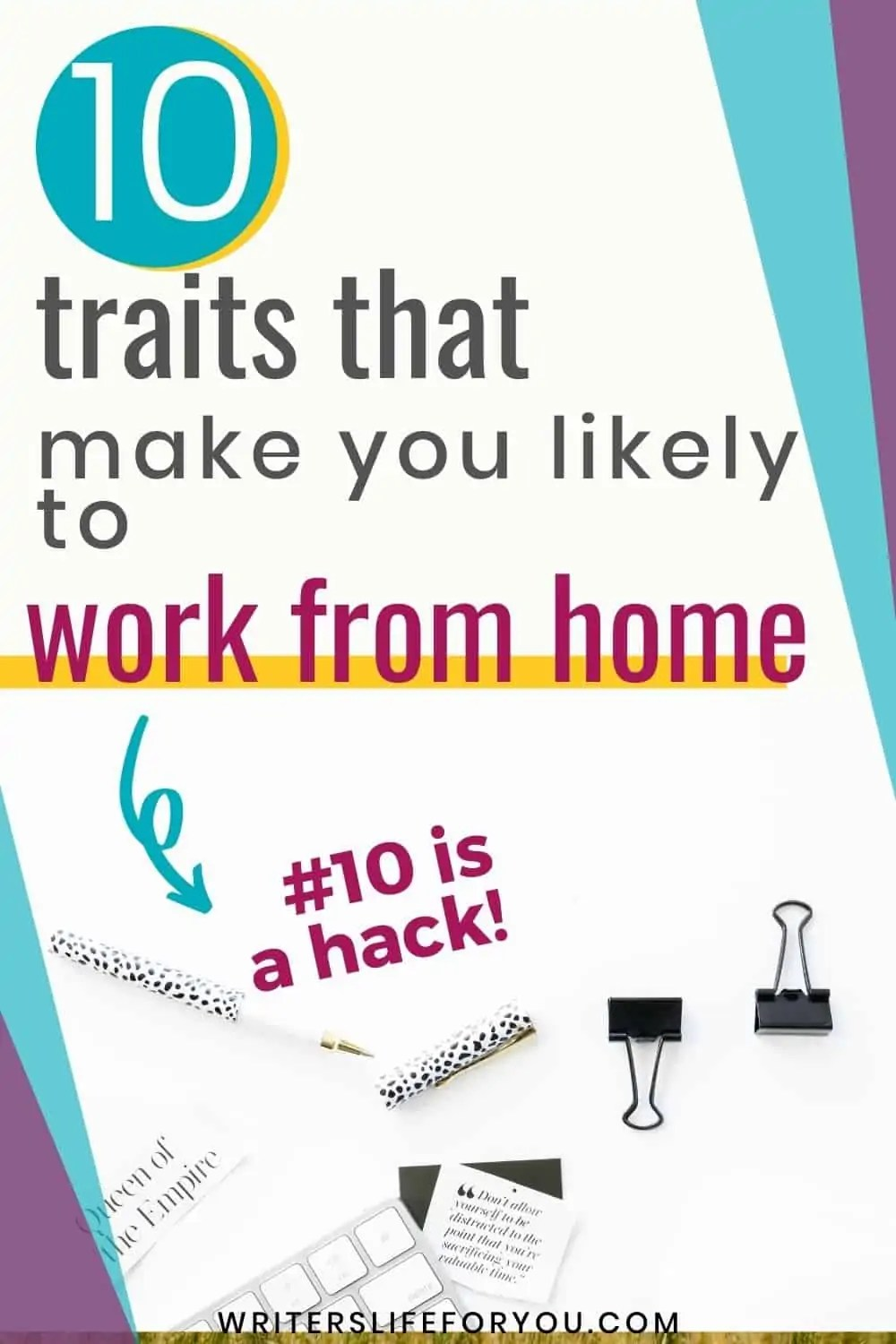 10 Traits You Need to Work From Home Successfully