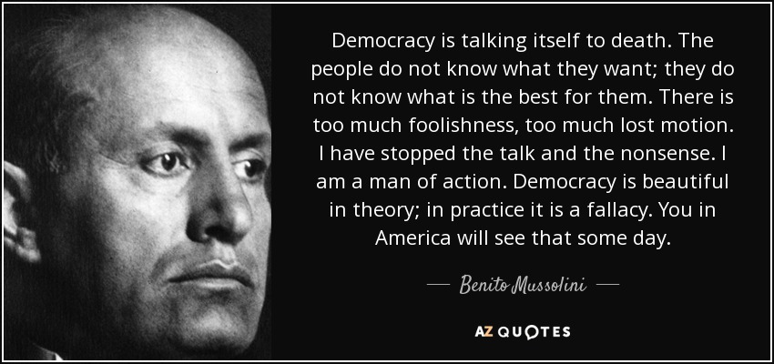 Mussolini: Democracy is a Fallacy | Writer's Block