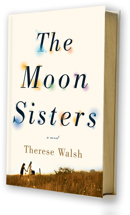 Therese Walsh's Sisters on The Moon Sisters
