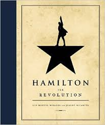 The Best Book on Writing I've Read Lately: Hamilton, The Revolution