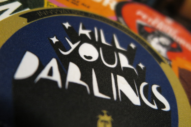 The Hack's Guide to Killing Your Darlings