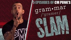 5-episodes-cm-punk-grammar-slam-header