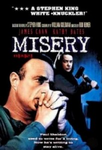 Misery starring James Caan and Kathy Bates