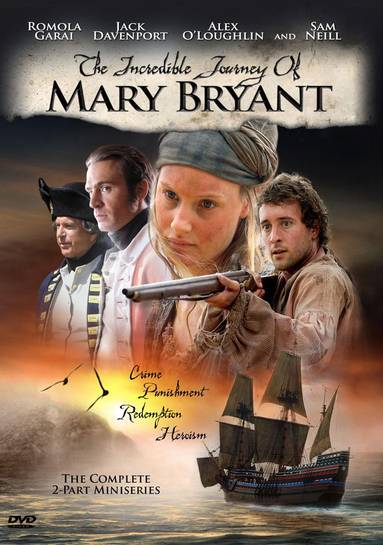 The Incredible Journey of Mary Bryant starring Alex O' Loughlin, Romola Garai and Jack Davenport.