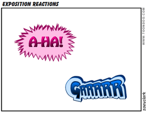 Exposition reactions: The right vs. not enough or too much. And you don't want to piss off readers...