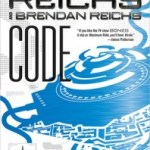 Review: Code:  A Virals Novel by Kathy Reichs and Brendan Reichs