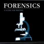 Review: Howdunit Forensics: A Guide for Writers by D.P. Lyle