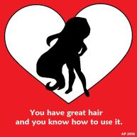 a valentine with great hair