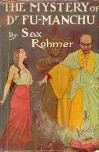Sax Rohmer - Fu Manchu