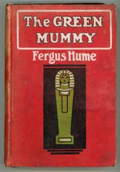 Fergus Hume - The Green Mummy