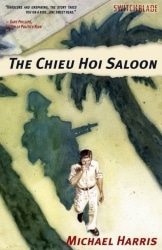 Michael Harris - The Chieu Hoi Saloon