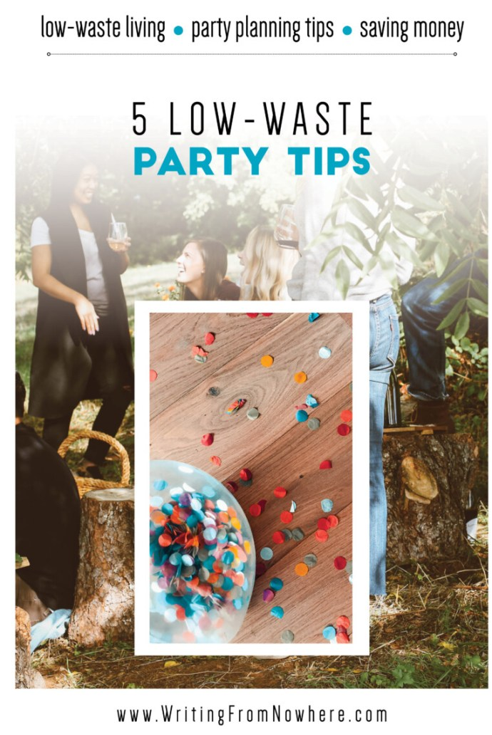 low-waste party tips_Writing From Nowhere