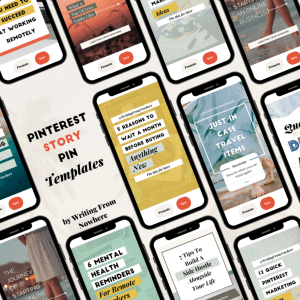 "A collage of phones, all with a different Pinterest story pin template displayed on their screen. Text atop the photo reads ""Pinterest Story Pin Templates by Writing From Nowhere"""