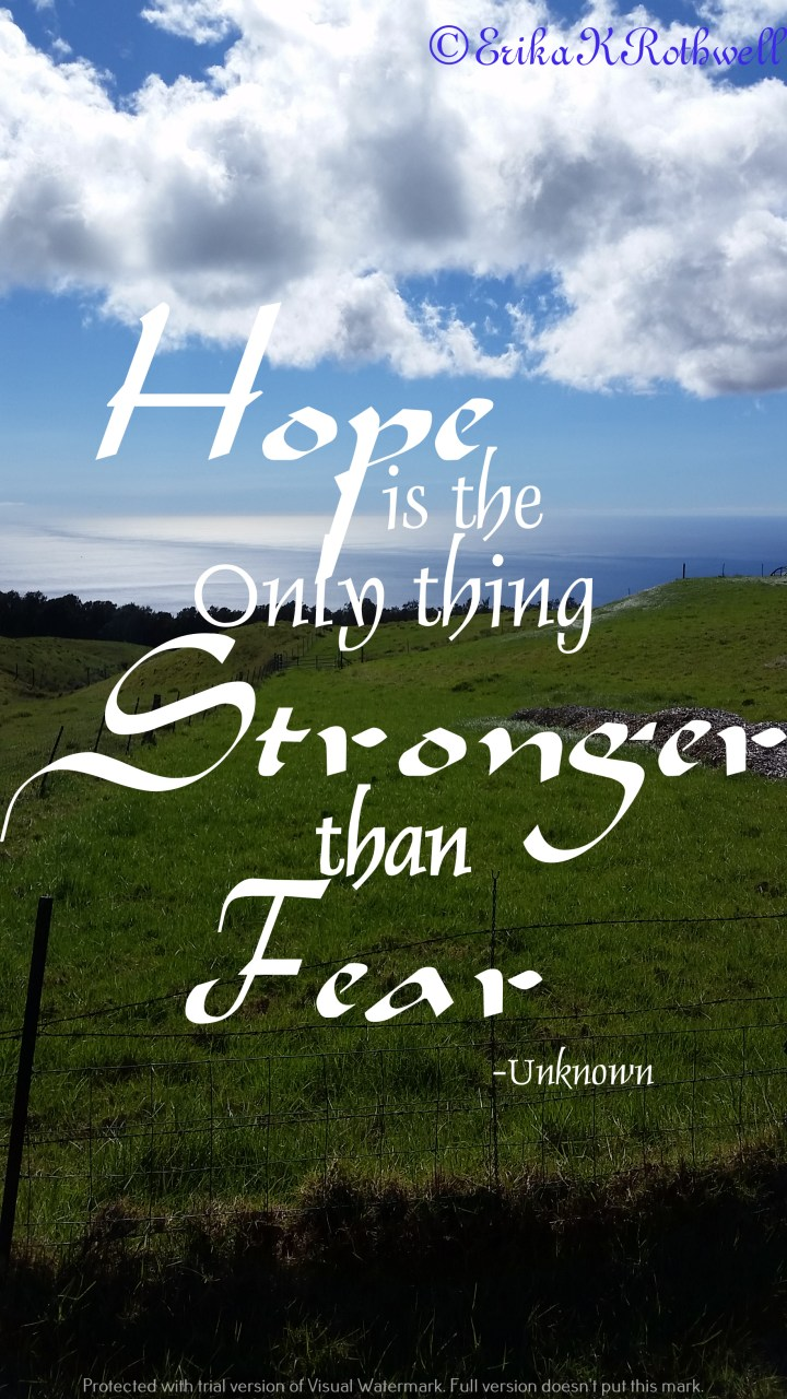 Hope – The Fuel of Courage