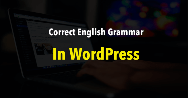Correct English Grammar in WordPress