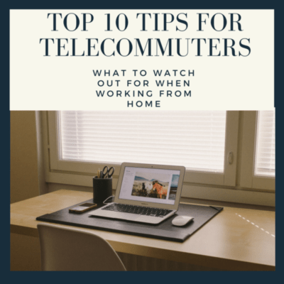 10 Tips on Telecommuting