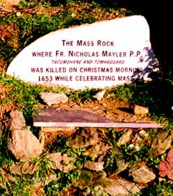 """Killed by Cromwells troops, Fr Maylard of Wexford was killed at a """"grove"""" while saying mass..."""